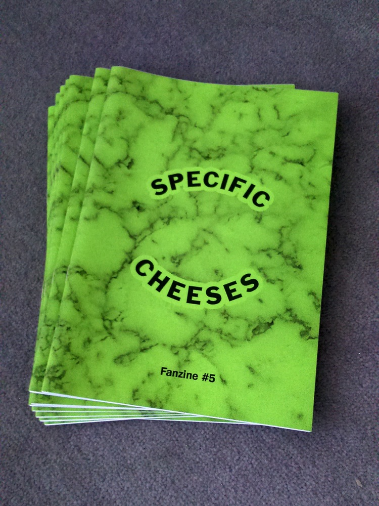Specific Cheeses Fanzine #5