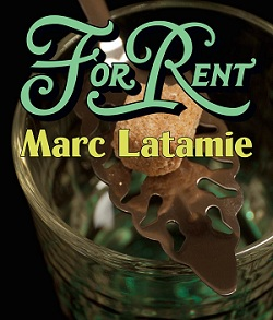 For Rent : Marc Latamie